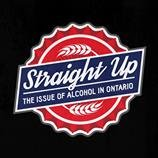 Straight Up: The Issue of Alcohol in Ontario